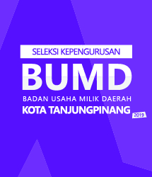 Pengumuman Seleksi Kepengurusan BUMD Kota Tanjungpinang 2019