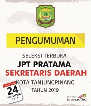 SELEKSI TERBUKA JPT PRATAMA SEKRETARIS DAERAH KOTA TANJUNGPINANG TAHUN 2019