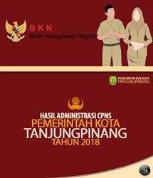 Hasil Seleksi Administrasi Calon Pegawai Negeri Sipil Di Lingkungan Pemerintah Kota Tanjungpinang Formasi Tahun 2018