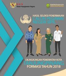 Hasil Seleksi Penerimaan Calon Pegawai Negeri Sipil di Lingkungan Pemerintah Kota Tanjungpinang Formasi 2018