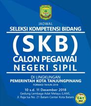 Jadwal Pelaksanaan Seleksi Kompetensi Bidang (SKB) Calon Pegawai Negeri Sipil Di Lingkungan Pemerintah Kota Tanjungpinang, Formasi Tahun 2018